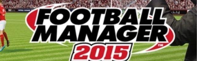 Football Manager 2015 ya tiene fecha de salida