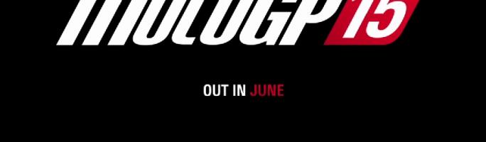 MotoGP15 saldrá en el mes de junio