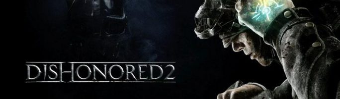 Dishonored 2 será gratis esta semana