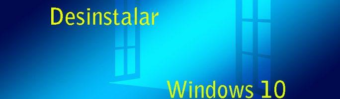 Cómo desinstalar Windows 10 fácilmente
