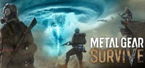 Primer trailer del modo un jugador para Metal Gear Survive