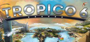 Se filtra la fecha de lanzamiento de Tropico 6