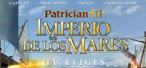 Guía y Trucos para Patrician 3: Imperio de los mares