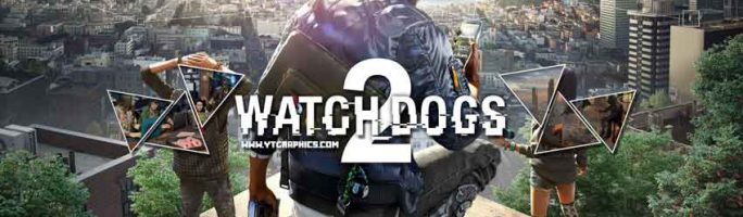 Watch Dogs 2: Requisitos mínimos y recomendados (Pc)