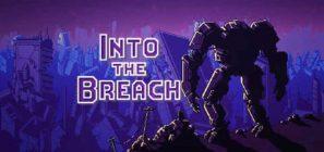 Trucos para Into the Breach – Comandos, códigos y cheats