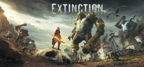 Guía de Extinction – Trucos y Consejos (primeros pasos)